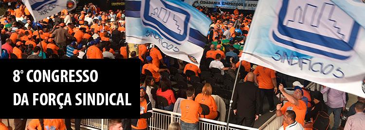 8o-congresso-forca-sindical-destaque-home